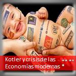 Kotler y crisis de las economías modernas